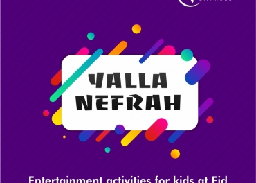Entertainment activities at Eid - Yalla Nefrah